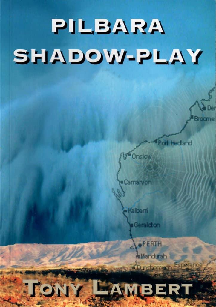 Pilbra Shadow-Play