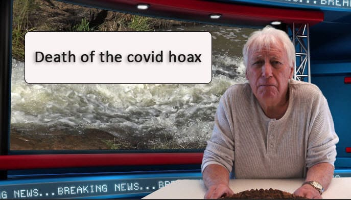 Death of the Covid hoax.